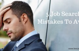 5 Job Search Mistakes No One Told Me About